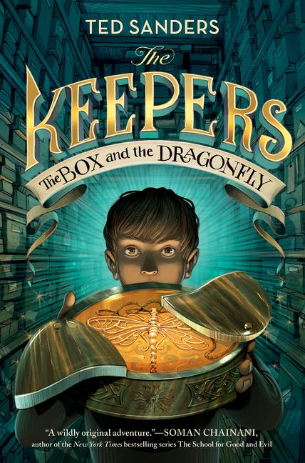 The Keepers: The Box and the Dragonfly - Ted Sanders - Hardcover