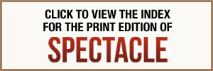 Left hand banner - Click to view the index for the print edition of Spectacle