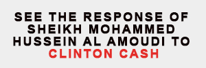 Left hand banner - See the response of sheikh mohammed hussein al amoudi to clinton cash
