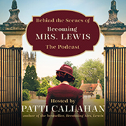 Becoming Mrs. Lewis Podcast