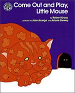 COME-OUT-AND-PLAY-LITTLE-MOUSE