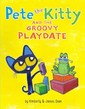 Pete the Kitty & the Groovy Playdate