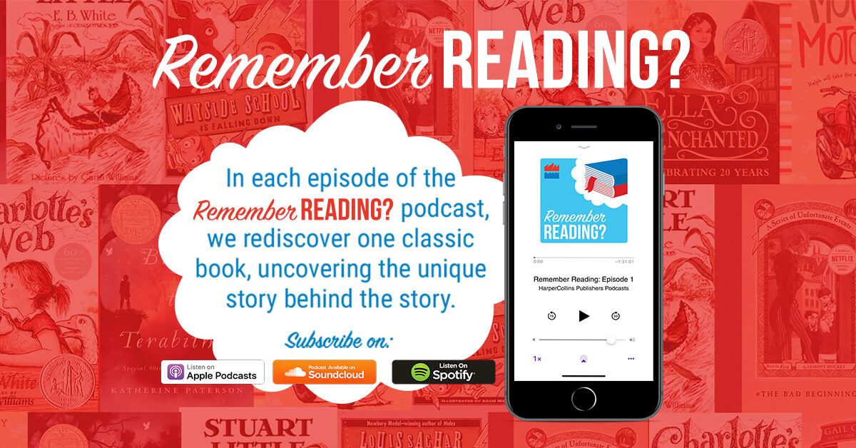 Remember Reading Podcasts - HarperCollins Children's Books