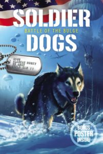Soldier Dogs #5: Battle of the Bulge by Marcus Sutter