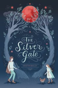 The Silver Gate by Kristin Bailey