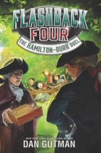 Flashback Four #4: The Hamilton-Burr Duel by Dan Gutman