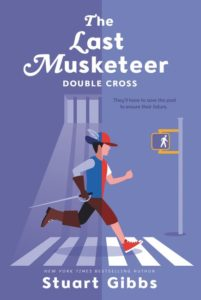 The Last Musketeer #3: Double Cross by Stuart Gibbs