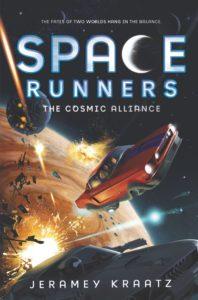 Space Runners #3: The Cosmic Alliance by Jeramey Kraatz