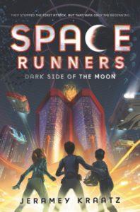 Space Runners #2: Dark Side of the Moon by Jeramey Kraatz