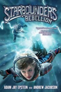Starbounders #2: Rebellion by Adam Jay Epstein, Andrew Jacobson