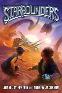 Starbounders by Adam Jay Epstein, Andrew Jacobson