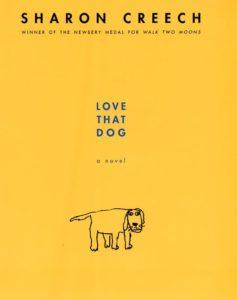 Love That Dog A Novel by Sharon Creech