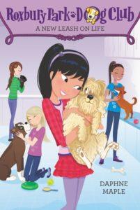 Roxbury Park Dog Club #5: A New Leash on Life by Daphne Maple