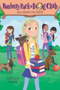 Roxbury Park Dog Club #4: All Paws on Deck by Daphne Maple