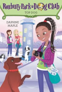 Roxbury Park Dog Club #3: Top Dog by Daphne Maple