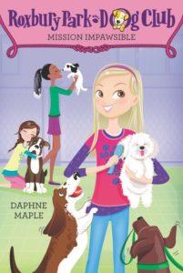 Roxbury Park Dog Club #1: Mission Impawsible by Daphne Maple
