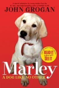 Marley A Dog Like No Other by John Grogan