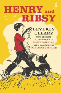 Henry and Ribsy by Beverly Cleary illustrated by Louis Darling
