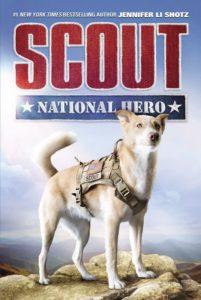 Scout: National Hero by Jennifer Li Shotz