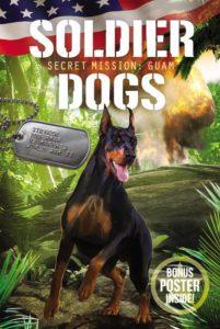 Soldier Dogs #3: Secret Mission: Guam by Marcus Sutter