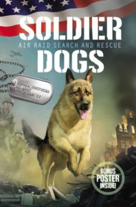 Soldier Dogs #1: Air Raid Search and Rescue by Marcus Sutter
