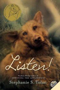 Listen! by Stephanie S. Tolan