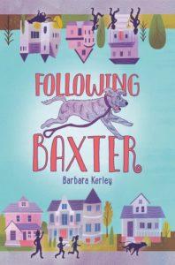 Following Baxter by Barbara Kerley