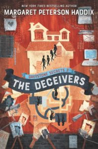 Greystone Secrets #2: The Deceivers by Margaret Peterson Haddix