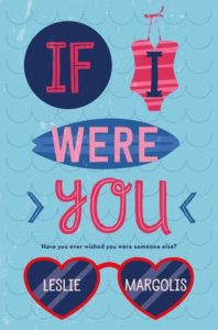 If I Were You by Leslie Margolis