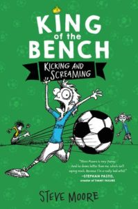 King of the Bench: Kicking and Screaming by Steve Moore