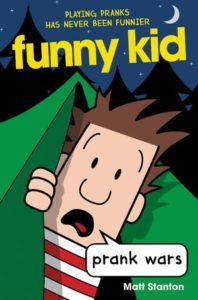 Funny Kid: Prank Wars by Matt Stanton