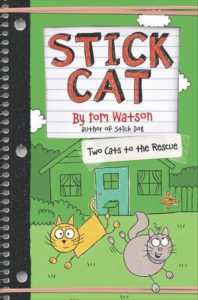 Stick Cat: Two Cats to the Rescue by Tom Watson