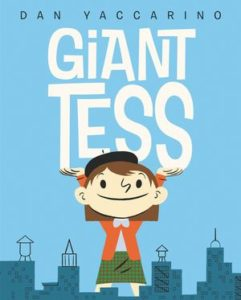 Giant Tess by Dan Yaccarino