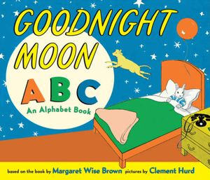 Goodnight Moon ABC by Margaret Wise Brown, illustrated by Clement Hurd
