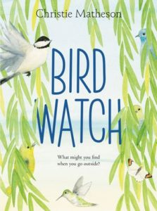 Bird Watch by Christie Matheson