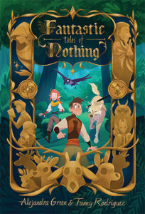 Fantastic Tales of Nothing by Alejandra Green and Fanny Rodriguez