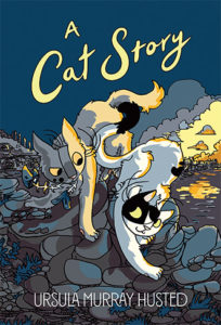 A Cat Story by Ursula Murray Husted
