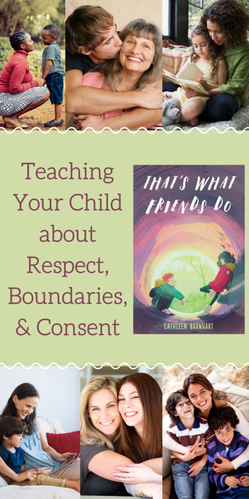 Teaching Your Child about Respect, Boundaries, and Consent