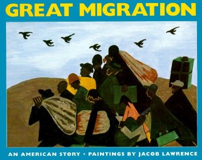 The Great Migration: An American Story by Jacob Lawrence