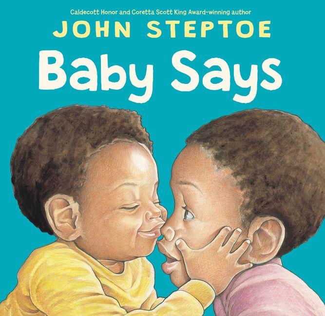 Baby Says by John Steptoe
