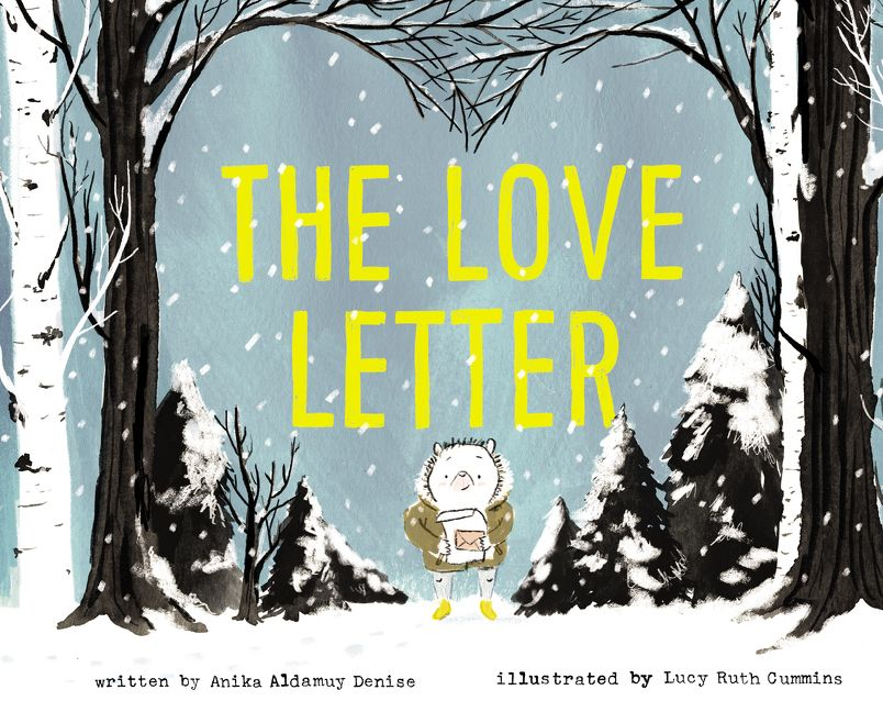 The Love Letter by Anika Aldamuy Denise illustrated by Lucy Ruth Cummins