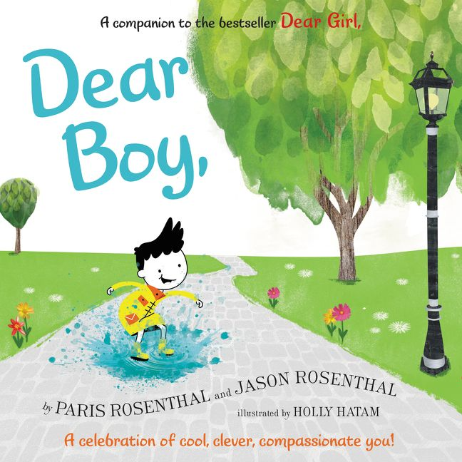 Dear Boy, by Paris Rosenthal, Jason Rosenthal, illustrated by Holly Hatam