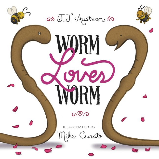 Worm Loves Worm by J. J. Austrian illustrated by Mike Curato