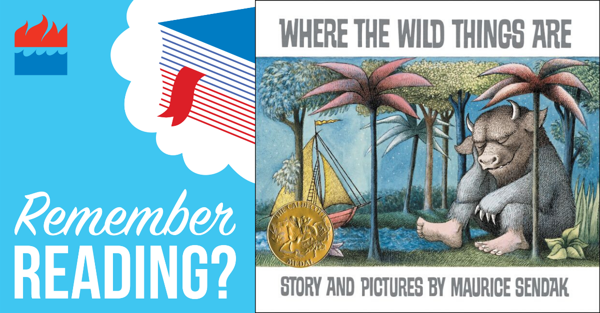 Remember Reading Where the Wild Things Are