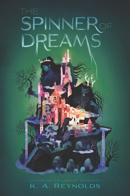 The Spinner of Dreams by K.A. Reynolds
