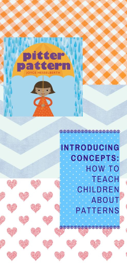 Introducing Concepts: How to Teach Children About Patterns