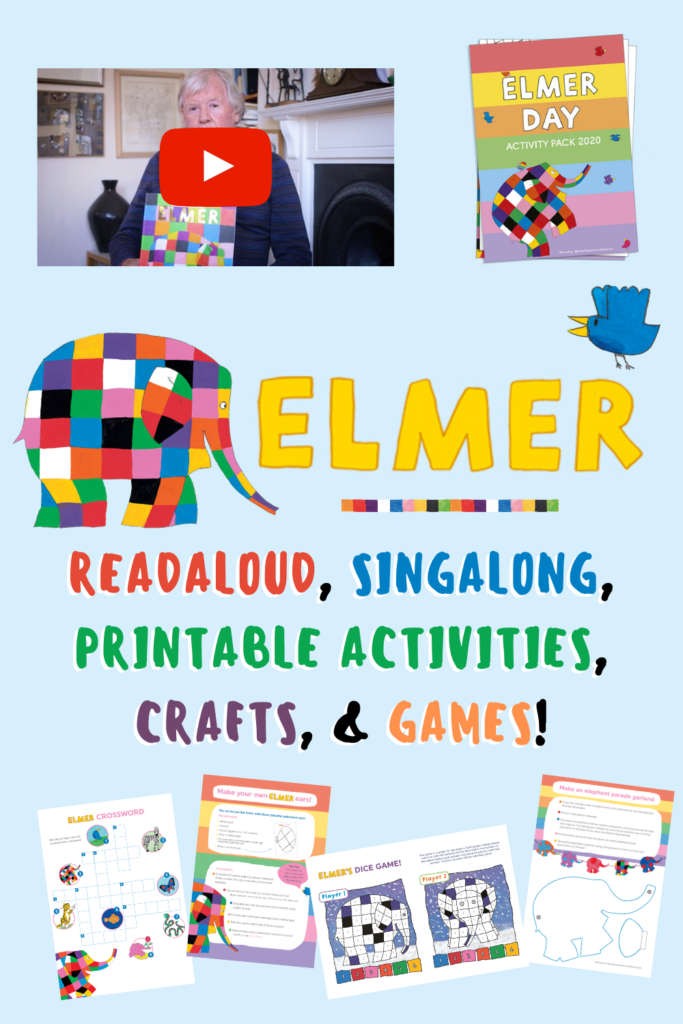 ELMER readaloud, singalong, printable activities, crafts, and games!